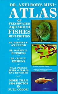 Dr Axelrods Mini Atlas of Freshwater fishes
